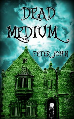 Dead Medium by Peter   John