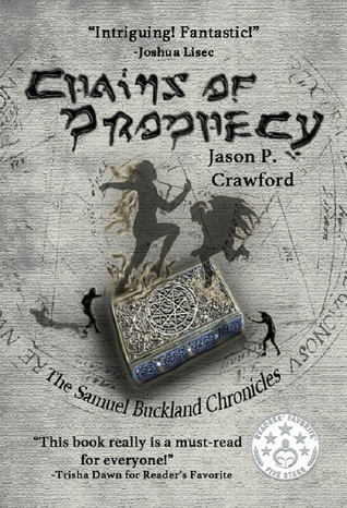 Chains of Prophecy by Jason P. Crawford