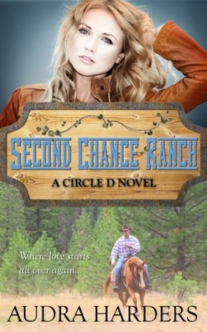 Second Chance Ranch (The Circle D, #1)