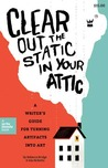 Clear Out the Static in Your Attic by Rebecca Bridge