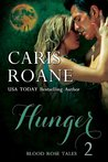 Hunger (Blood Rose Tales #2)