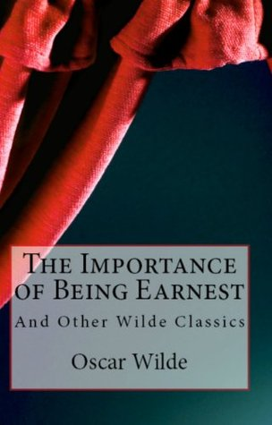 an analysis of characters in the importance of being earnest by oscar wilde A look at the leading male characters jack worthing and algernon moncrieff in oscar wilde's popular comedy, the importance of being earnest.