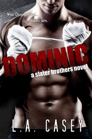 Slater Brothers : Dominic - tome 1 de L.A Casey 21473305