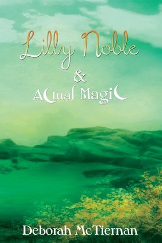 Lilly Noble & Actual Magic (Actual Magic Series)