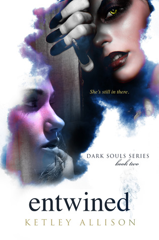 Entwined (Dark Souls, #2)