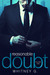 Reasonable Doubt  Volume 1 (Reasonable Doubt, #1) by Whitney G.