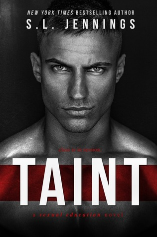 Taint (Sexual Education #1) - S.L. Jennings