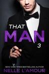 THAT MAN 3 (That Man Trilogy)