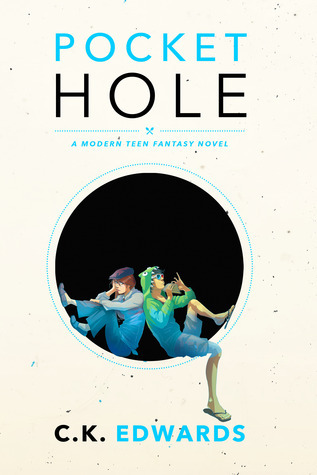 Pocket Hole by C.K. Edwards
