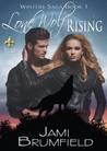 Lone Wolf Rising by Jami Brumfield