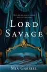 Lord Savage (Savage Trilogy #1)