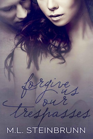 Forgive Us Our Trespasses (Redemption, #1)