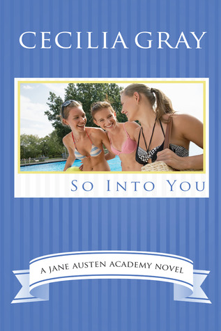 So Into You (The Jane Austen Academy Series, #2)