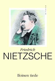 Iloinen tiede  by  Friedrich Nietzsche