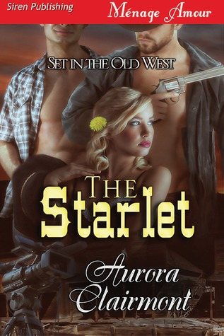 The Starlet (Set in the Old West)