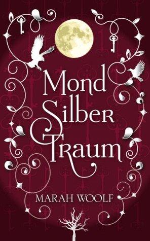 Book review | MondSilberTraum by Marah Woolf | 3 stars