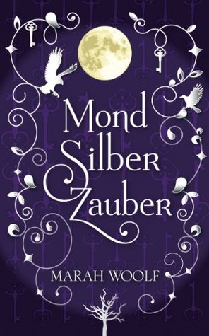 Book review | MondSilberZauber by Marah Woolf | 4 stars