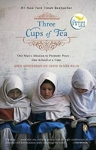 Three Cups of Tea: One Man's Mission to Promote Peace ... One School at a Time (Paperback)