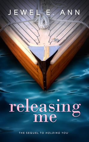 Releasing Me (Holding You, #2)