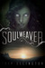 Soul Weaver: A Fantasy Novel