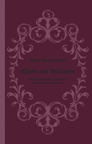 Thesen und Antithesen: Politisch unkorrekte Aphorismen für bekennende Zeitkritiker  by  Lucius Annaeus Seneca