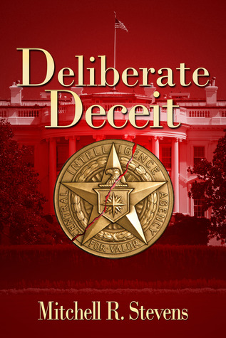 Deliberate Deceit by Mitchell R. Stevens