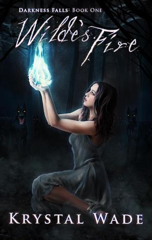 Wilde's Fire (Darkness Falls #1)  - Krystal Wade