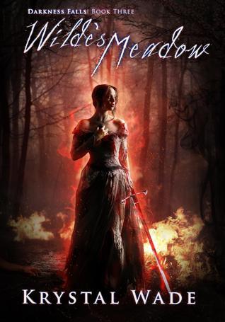 Wilde's Meadow (Darkness Falls, #3)  - Krystal Wade