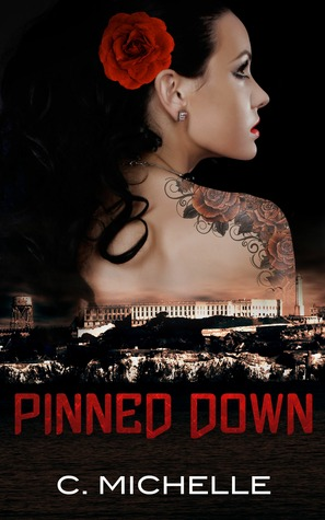 Pinned Down (Pinned Up Trilogy, #2)