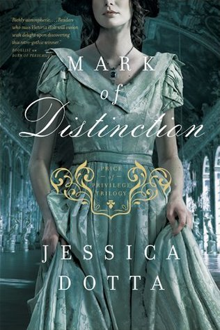 Mark of Distinction (Price of Privilege, #2)
