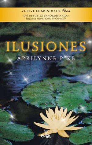Ilusiones (Alas, #3)