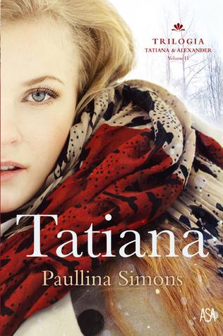 Tatiana  (The Bronze Horseman, #2)