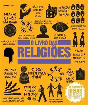 O Livro das Religiões: Coleção As Grandes Ideias de Todos os Tempos  by  Shulamit Ambalu