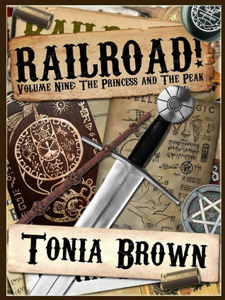 Railroad! Volume Nine: The Princess and the Peak