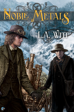 Review: Noble Metals by L.A.Witt