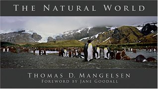 The Natural World Thomas D. Mangelsen