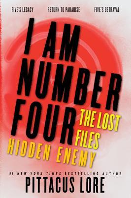 I Am Number Four: The Lost Files: Hidden Enemy (Lorien Legacies: The Lost Files, #7-9)