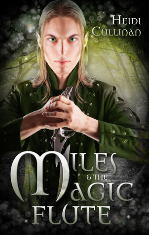 Recent Release Review : Miles & the Magic Flute by Heidi Cullinan