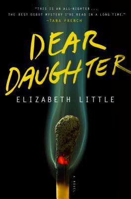 Book Review: Dear Daughter by Elizabeth Little