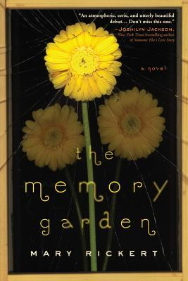Book Review: The Memory Garden by M. Rickert