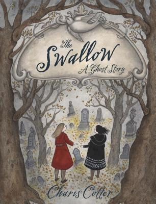 The Swallow: A Ghost Story