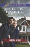 Protective Instincts (Mission: Rescue #1)