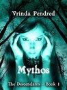 Mythos (The Descendants, #1)