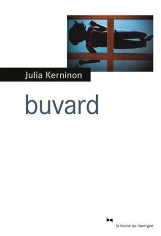 Buvard by Julia Kerninon