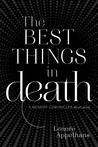 The Best Things in Death (The Memory Chronicles, #1.5)