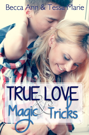 https://www.goodreads.com/book/show/21539441-true-love-and-magic-tricks