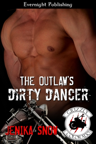The Outlaw's Dirty Dancer (2014) by Jenika Snow