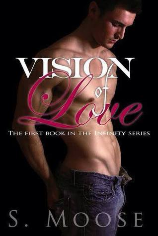 Vision of Love (Infinity, #1)