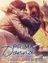 Prima Donna (Friends First, #2)