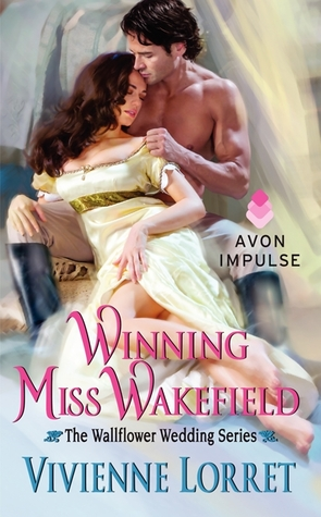 Winning Miss Wakefield (Wallflower Weddings, #2)